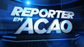 Assistir Repórter em Ação 31/07/2016 online